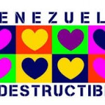venezuela corazon indestructible